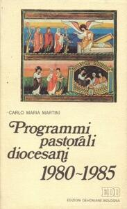Programmi pastorali diocesani 1980-1985