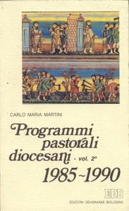 Libro Programmi pastorali diocesani (1985-1990) Carlo Maria Martini