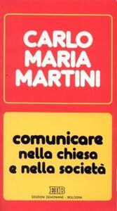 Comunicare nella Chiesa e nella società. Lettere, discorsi, interventi (1990)