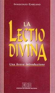 Foto Cover di La Lectio divina. Una breve introduzione, Libro di Guido I. Gargano, edito da EDB