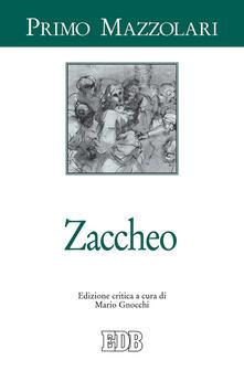 Zaccheo. Ediz. critica - Primo Mazzolari - copertina