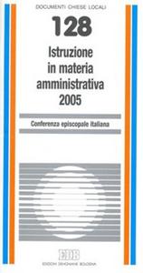 Libro Istruzione in materia amministrativa 2005