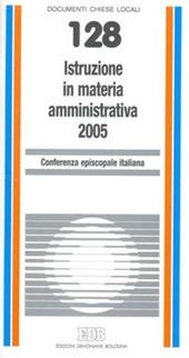 Istruzione in materia amministrativa 2005