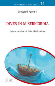 Foto Cover di Dives in misericordia. Lettera enciclica sul Padre misericordioso, Libro di Giovanni Paolo II, edito da EDB