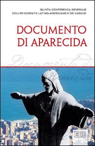 Foto Cover di Documento di Aparecida. Quinta conferenza generale dell'episcopato latino-americano e dei Caraibi, Libro di  edito da EDB