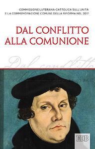 Libro Dal conflitto alla comunione