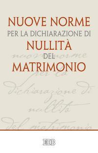 Nuove norme per la dichiarazione di nullità del matrimonio - Sabbarese Luigi Francesco (Jorge Mario Bergoglio) - wuz.it