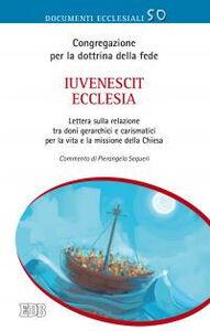 Libro Iuvenescit Ecclesia. Lettera sulla relazione tra doni gerarchici e carismatici per la vita e la missione della Chiesa