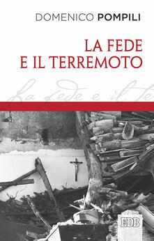La fede e il terremoto - Domenico Pompili - copertina