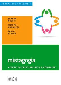 Foto Cover di Mistagogia. Vivere da cristiani nella comunità, Libro di AA.VV edito da EDB