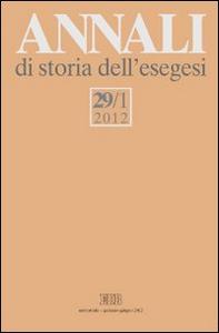 Libro Annali di storia dell'esegesi (2012). Vol. 29\1