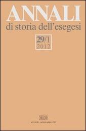 Annali di storia dell'esegesi (2012). Vol. 29/1