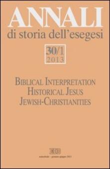 Antondemarirreguera.es Annali di storia dell'esegesi (2013). Vol. 30\1: Biblical Interpretation. Historical Jesus. Jewish-Christianities. Image
