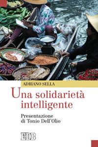Foto Cover di Una solidarietà intelligente, Libro di Adriano Sella, edito da EDB