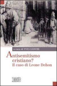 Libro Antisemitismo cristiano? Il caso di Leone Dehon