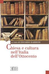Chiesa e cultura nell'Italia dell'Ottocento