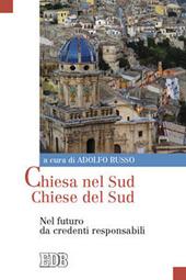 Chiesa nel Sud Chiese del Sud. Nel futuro da credenti responsabili. Napoli 12-13 febbraio 2009