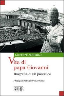 Listadelpopolo.it Vita di papa Giovanni. Biografia di un pontefice Image