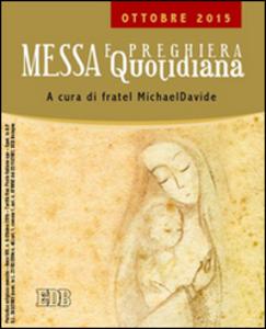 Libro Messa quotidiana. Riflessioni di fratel MichaelDavide. Ottobre 2015 MichaelDavide Semeraro