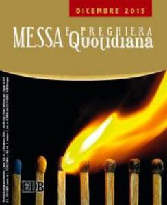 Libro Messa quotidiana. Riflessioni di fratel MichaelDavide. Dicembre 2015 MichaelDavide Semeraro