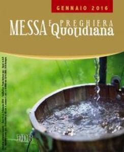 Libro Messa quotidiana. Riflessioni di fratel MichaelDavide. Gennaio 2016 MichaelDavide Semeraro