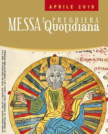 Messa e preghiera quotidiana (2019). Vol. 4: Aprile..pdf