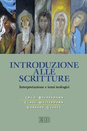 Introduzione alle Scritture. Interpretazione e temi teologici