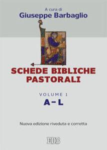 Foto Cover di Schede bibliche pastorali. Vol. 1: A-L., Libro di  edito da EDB