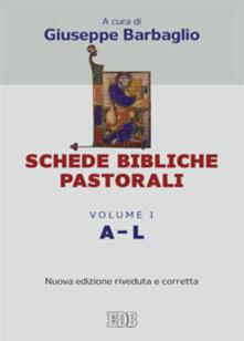 Associazionelabirinto.it Schede bibliche pastorali. Vol. 1: A-L. Image