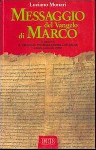Libro Messaggio del Vangelo di Marco Luciano Monari
