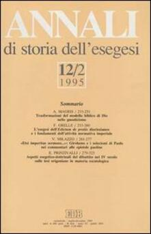 Annali di storia dell'esegesi. Atti del XII seminario di ricerca su Studi sulla letteratura esegetica cristiana e giudaica antica (Sacrofano, 19-21 ottobre 1994). Vol. 12\2: 1995. - copertina