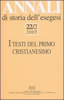 Annali di storia dell'esegesi (2005). Vol. 22\2: testi del primo cristianesimo. II convegno di G.E.R.I.C.O., I. - copertina