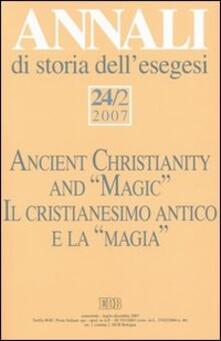 Voluntariadobaleares2014.es Annali di storia dell'esegesi (2007). Vol. 24\2: Il cristianesimo antico e la «magia». Image