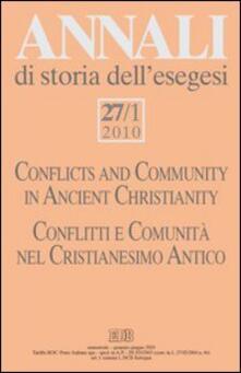 Lpgcsostenible.es Annali di storia dell'esegesi (2010). Vol. 27\1: Conflitti e comunità nel Cristianesimo antico. Image