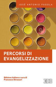 Percorsi di evangelizzazione - José Antonio Pagola - copertina