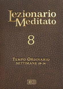Antondemarirreguera.es Lezionario meditato. Vol. 8: Tempo ordinario (settimane 29-34). Image