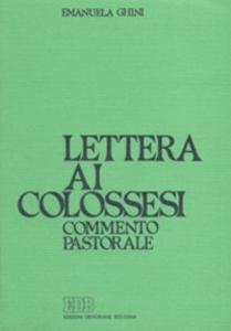 Libro Lettera ai Colossesi. Commento pastorale Emanuela Ghini