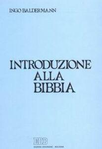 Libro Introduzione alla Bibbia Ingo Baldermann