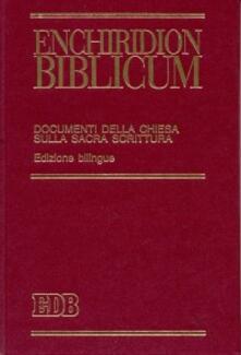 Enchiridion biblicum. Documenti della Chiesa sulla Sacra Scrittura. Ediz. bilingue - copertina