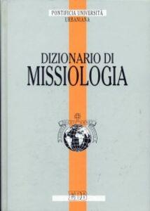 Libro Dizionario di missiologia