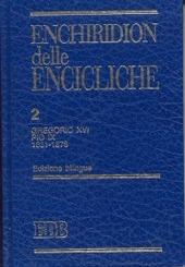 Enchiridion delle encicliche. Ediz. bilingue. Vol. 2: Gregorio XVI, Pio IX (1831-1878).