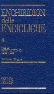 Libro Enchiridion delle encicliche. Ediz. bilingue. Vol. 4: Pio X, Benedetto XV (1903-1922).