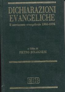 Dichiarazioni evangeliche. Il movimento evangelicale (1966-96)