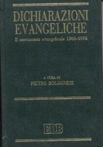 Libro Dichiarazioni evangeliche. Il movimento evangelicale (1966-96)