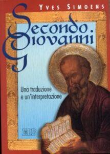 Libro Secondo Giovanni. Una traduzione e un'interpretazione Yves Simoens