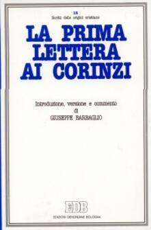 La prima Lettera ai Corinzi. Introduzione, versione, commento - Giuseppe Barbaglio - copertina