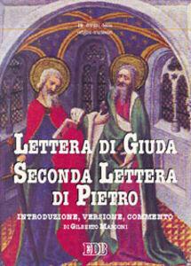 Libro Lettera di Giuda-Seconda lettera di Pietro. Traduzione e commento Gilberto Marconi