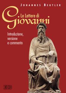 Foto Cover di Le lettere di Giovanni. Introduzione, versione e commento, Libro di Johannes Beutler, edito da EDB