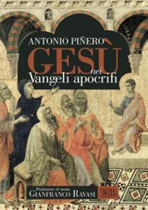 Libro Gesù nei vangeli apocrifi Antonio Piñero