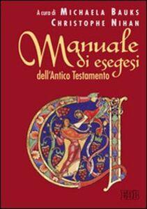 Foto Cover di Manuale di esegesi dell'Antico Testamento, Libro di  edito da EDB